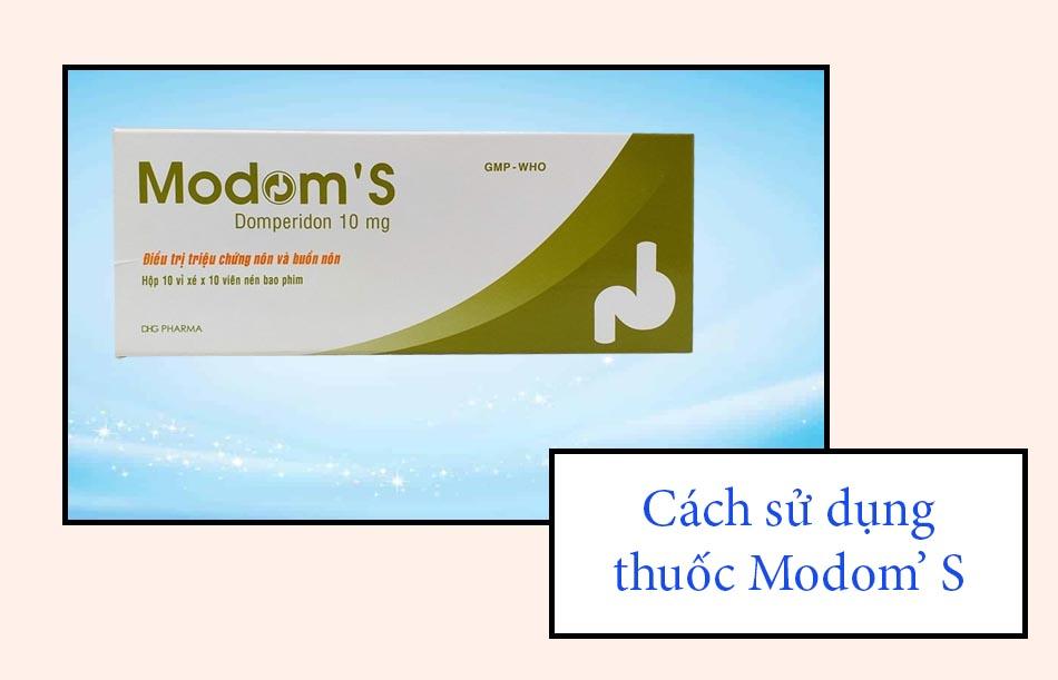 Cách sử dụng thuốc Modom' S