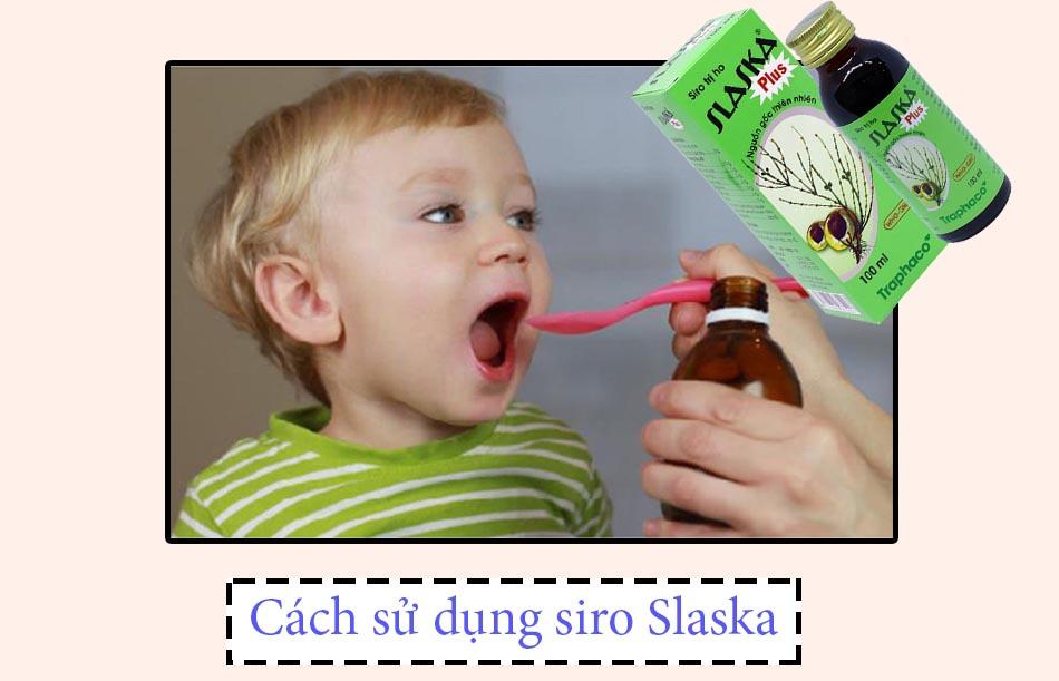 Cách sử dụng siro Slaska