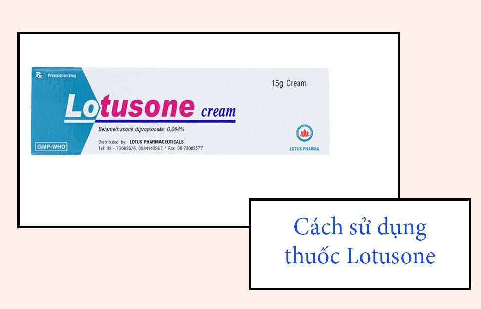 Cách sử dụng thuốc Lotusone
