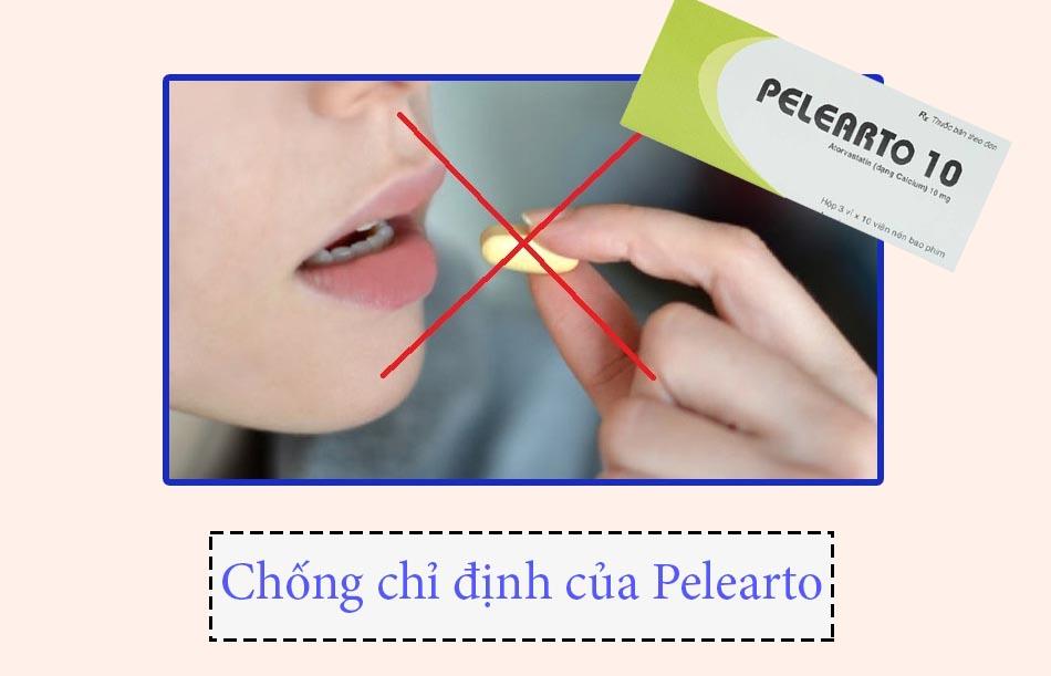 Chống chỉ định của thuốc Pelearto