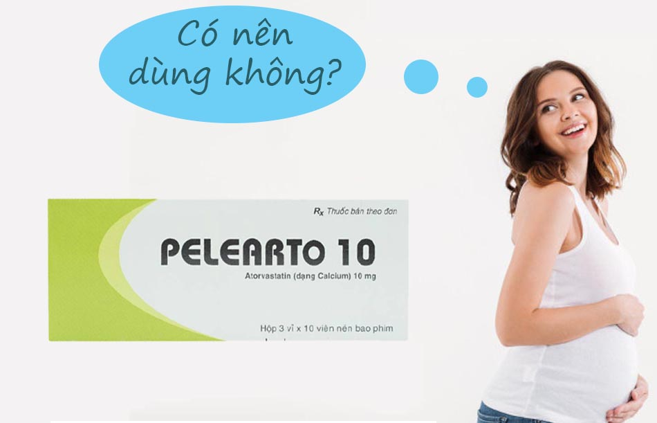 Phụ nữ có thai không nên sử dụng Pelearto