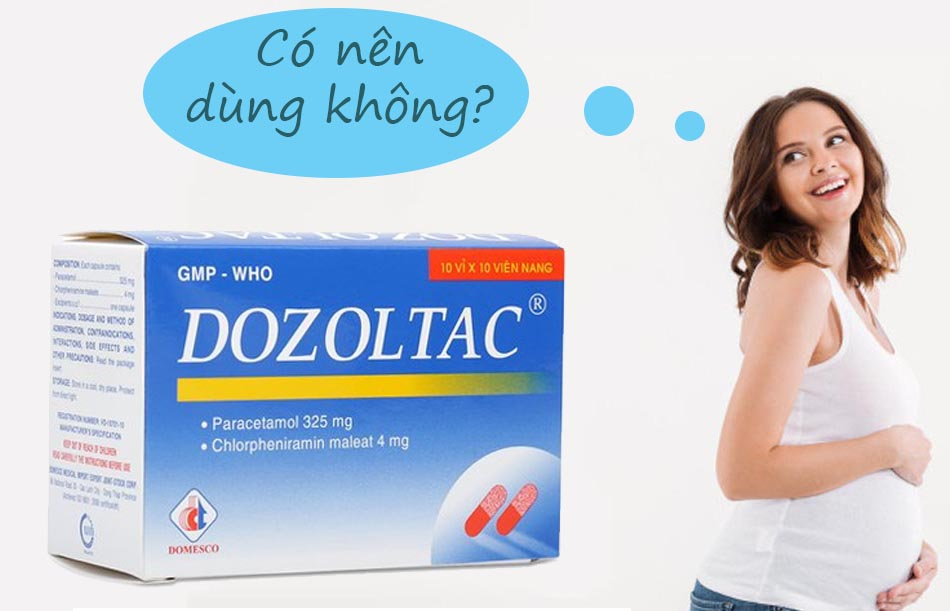 Phụ nữ có thai không nên sử dụng Dozoltac