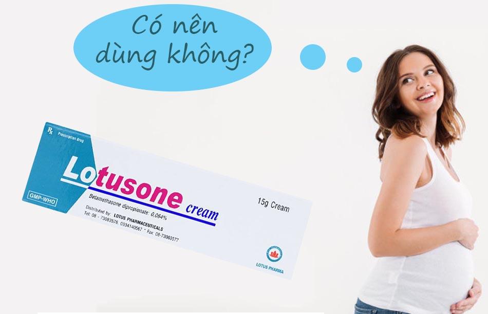 Phụ nữ có thai không nên sử dụng thuốc Lotusone