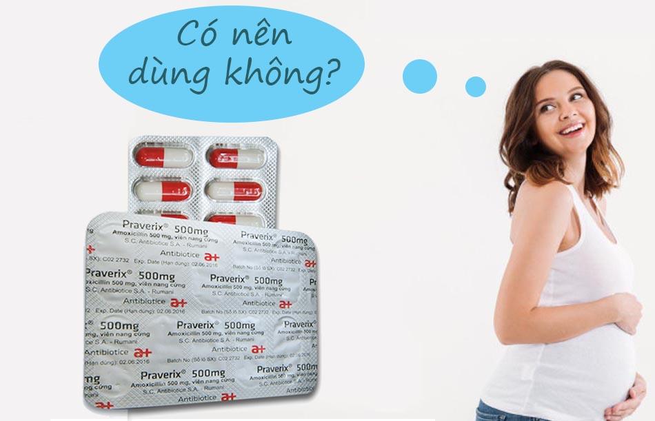 Phụ nữ có thai không nên sử dụng thuốc Praverix