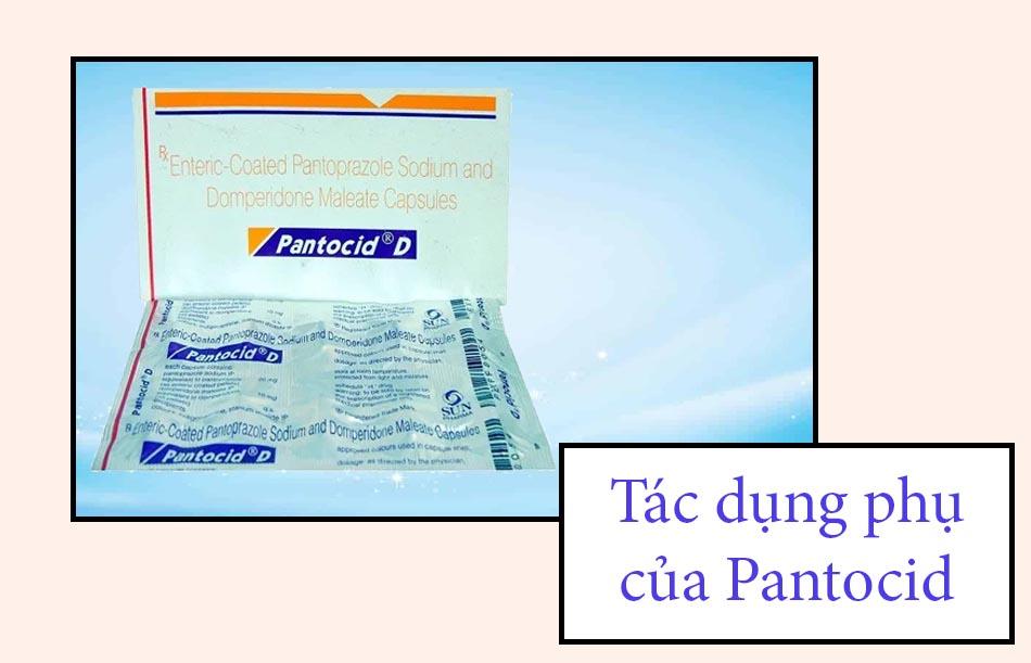 Tác dụng phụ của thuốc Pantocid