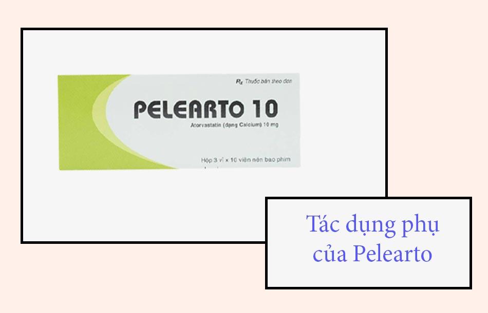Tác dụng phụ của thuốc Pelearto