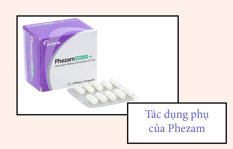 Tác dụng phụ của thuốc Phezam