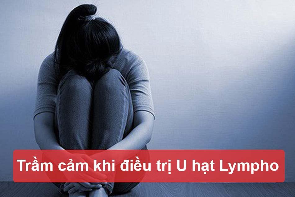 Trầm cảm khi điều trị U hạt Lympho