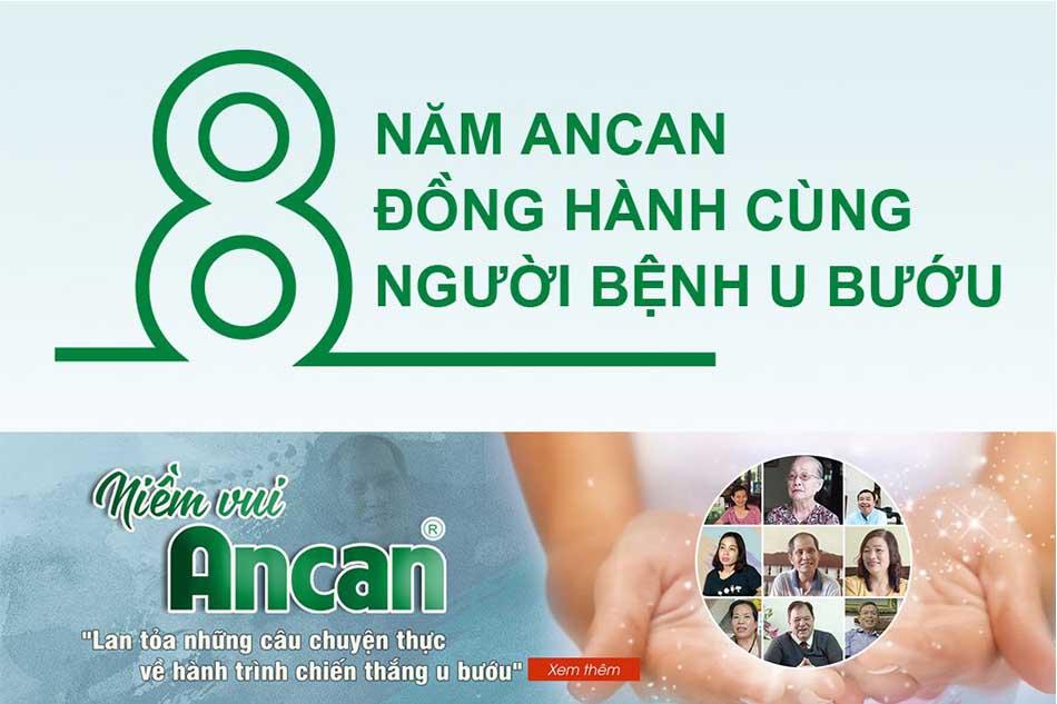 Ancan đã có 8 năm đồng hành cùng bệnh nhân U Bướu