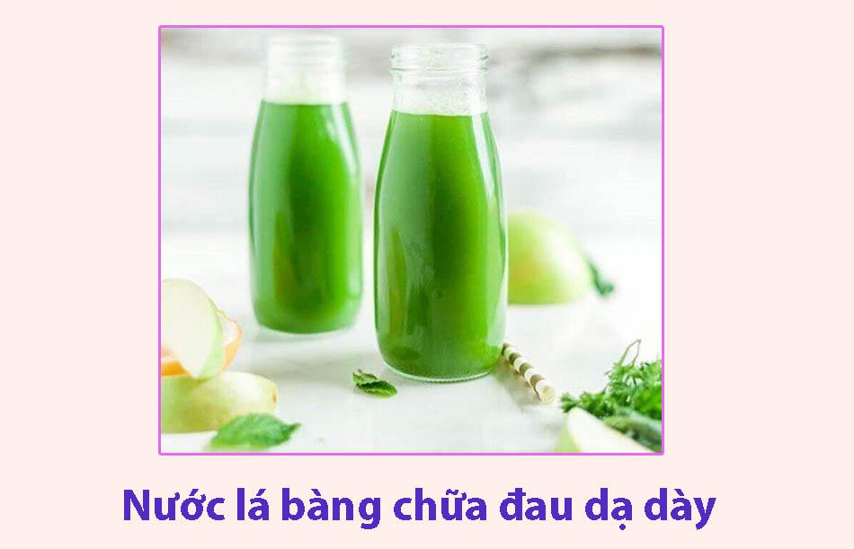 Nước là bàng chữa đau dạ dày