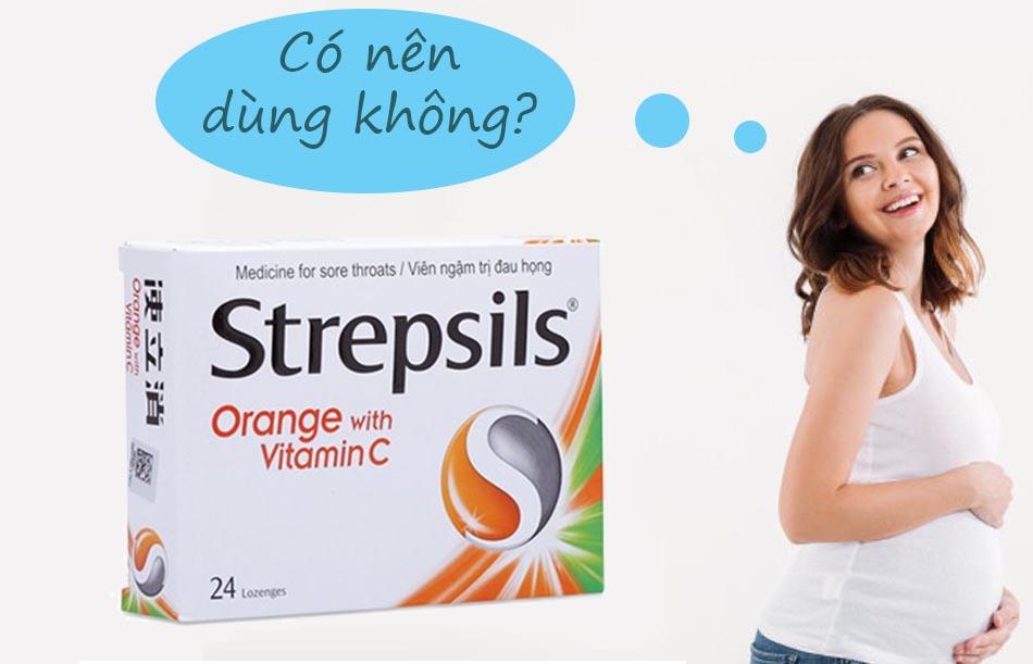 Phụ nữ có thai không nên dùng Strepsils