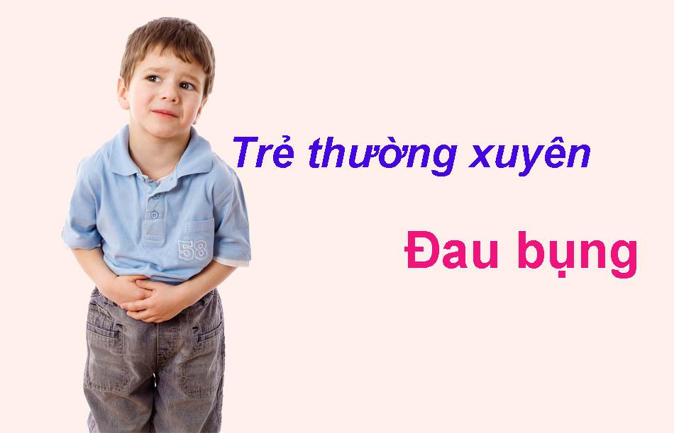 Trẻ thường xuyên đau bụng