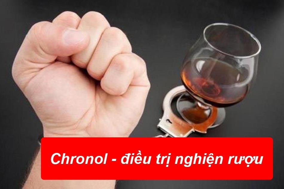Thuốc Chronol - điều trị tình trạng nghiện rượu