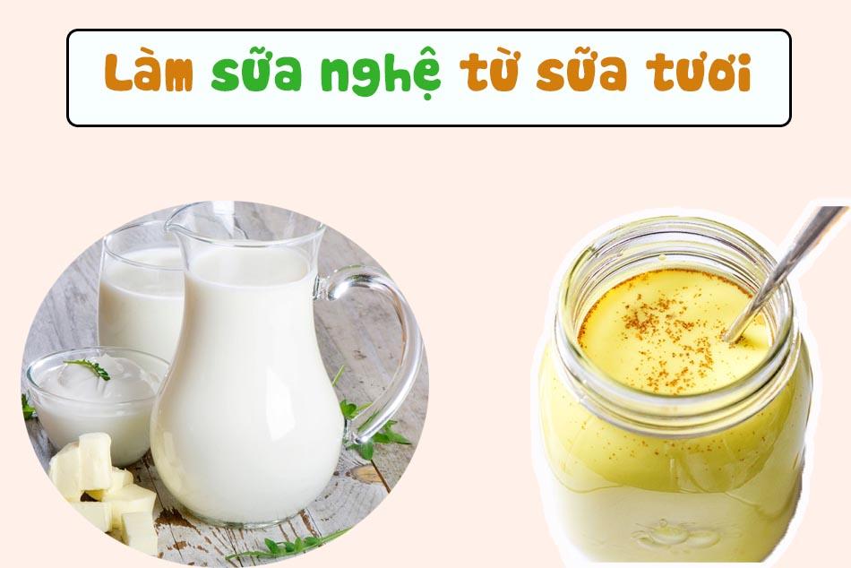 Cách làm sữa nghệ từ sữa tươi