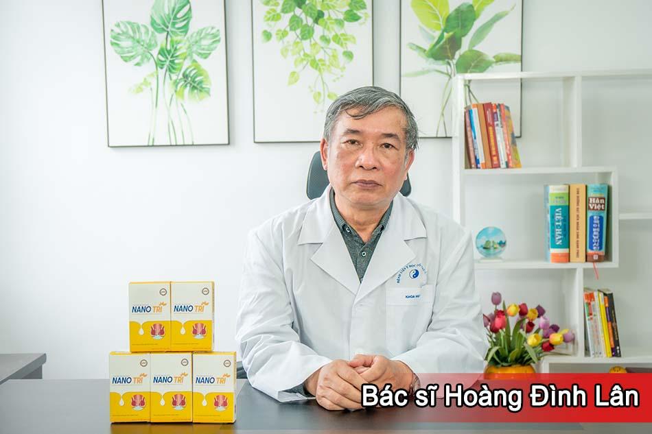 Bác sĩ Hoàng Đình Lân nhận định về sản phẩm Nano Trĩ