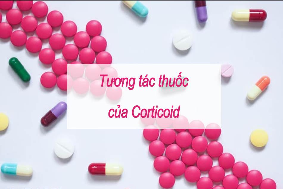 Tương tác thuốc của Corticoid